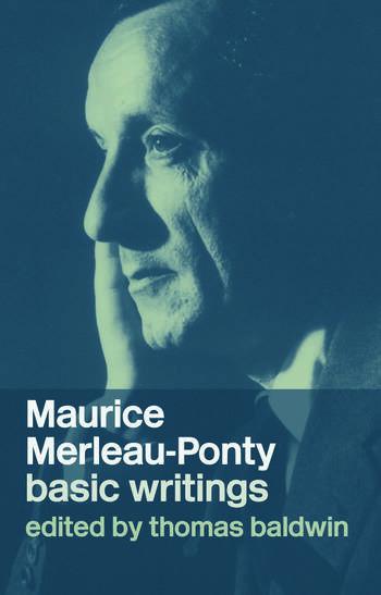 Maurice Merleau-Ponty: Basic Writings book cover