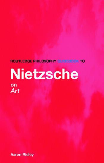 Routledge Philosophy GuideBook to Nietzsche on Art book cover