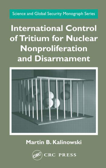 International Control of Tritium for Nuclear Nonproliferation and Disarmament book cover