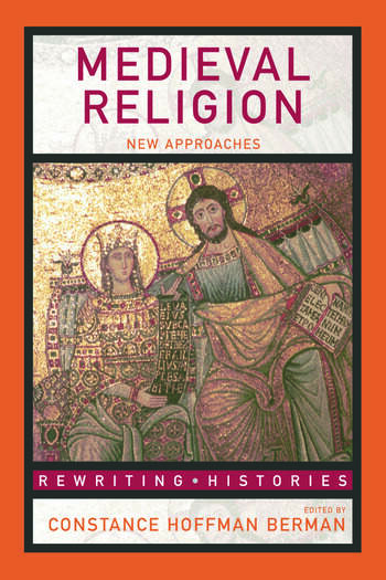 Medieval Religion New Approaches book cover
