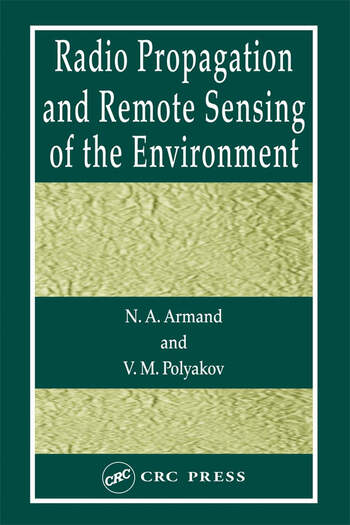 Radio Propagation and Remote Sensing of the Environment book cover