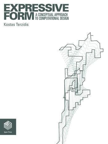 Expressive Form A Conceptual Approach to Computational Design book cover