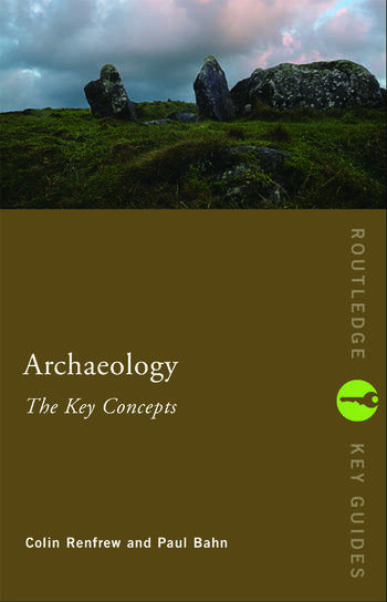 Archaeology: The Key Concepts book cover