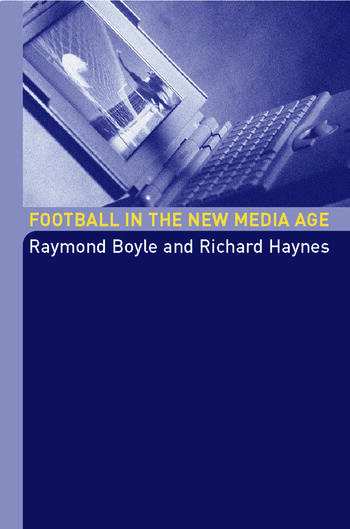 Football in the New Media Age book cover