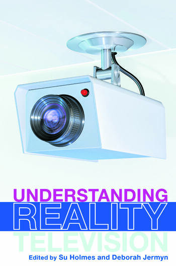 UNDERSTANDING REALITY TELEVISION book cover