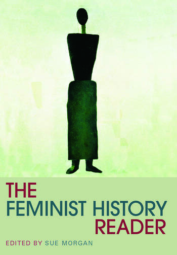 The Feminist History Reader book cover