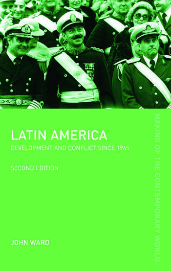 Latin America Development and Conflict since 1945 book cover