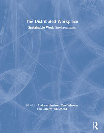 The Distributed Workplace Sustainable Work Environments book cover