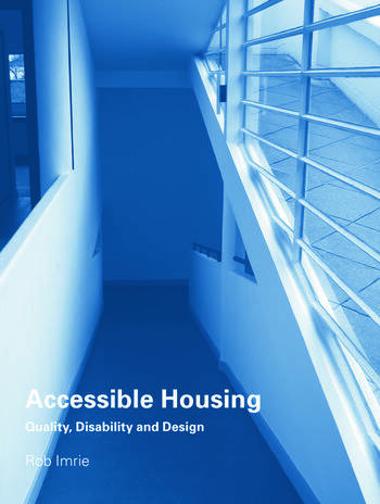 Accessible Housing Quality, Disability and Design book cover
