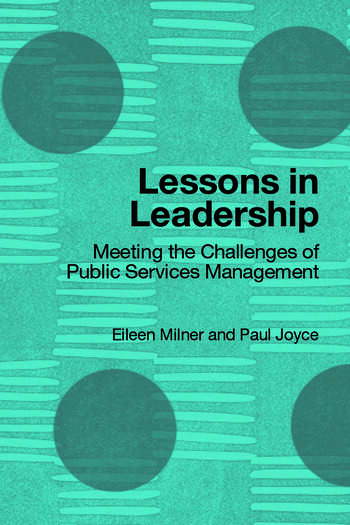 Lessons in Leadership Meeting the Challenges of Public Service Management book cover