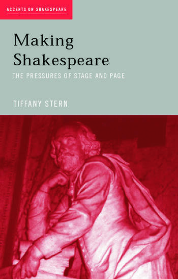 Making Shakespeare From Stage to Page book cover