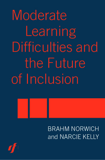 Moderate Learning Difficulties and the Future of Inclusion book cover