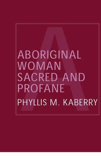 Aboriginal Woman Sacred and Profane book cover