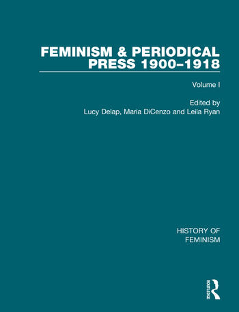 Feminism and the Periodical Press, 1900-1918 book cover