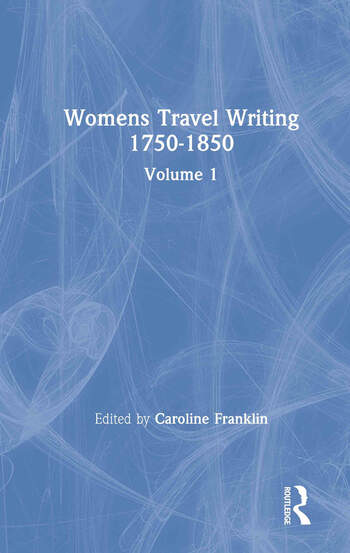 Womens Travel Writing 1750-1850 book cover