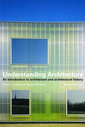 Understanding Architecture An Introduction to Architecture and Architectural History book cover