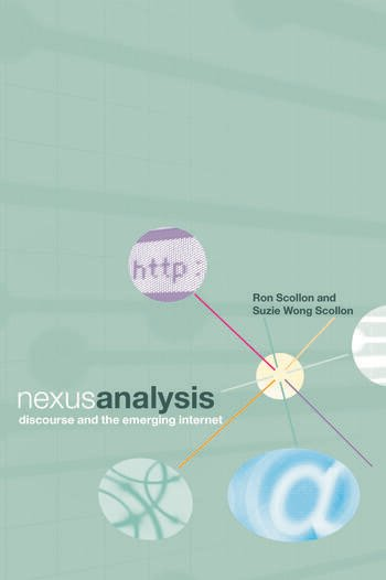 Nexus Analysis Discourse and the Emerging Internet book cover