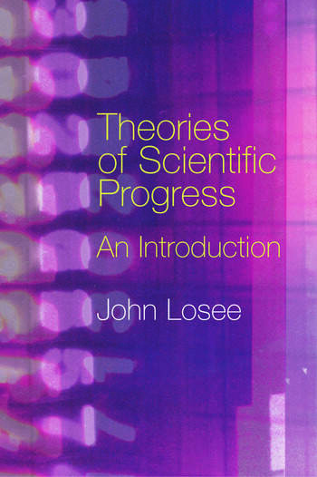 Theories of Scientific Progress An Introduction book cover