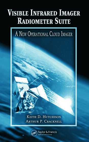 Visible Infrared Imager Radiometer Suite A New Operational Cloud Imager book cover