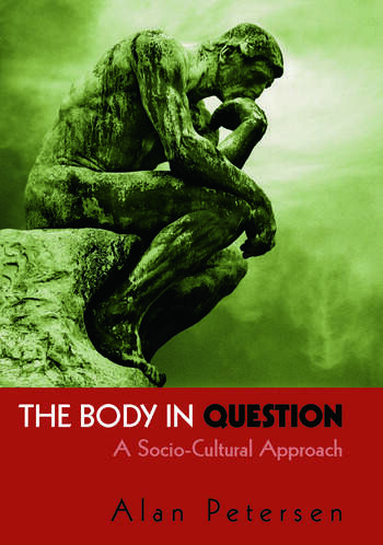 The Body in Question A Socio-Cultural Approach book cover