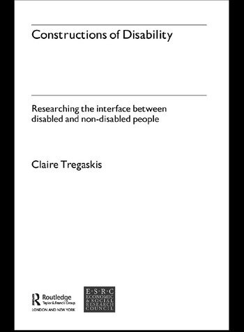 Constructions of Disability Researching Inclusion in Community Leisure book cover