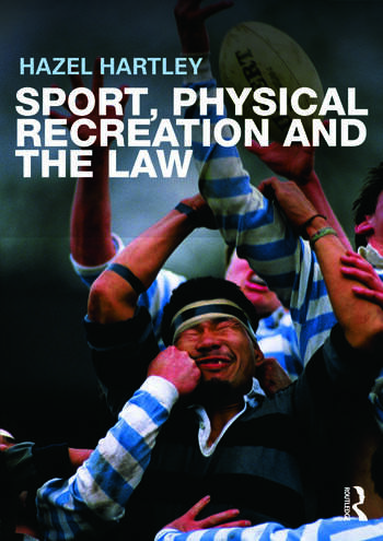 Sport, Physical Recreation and the Law book cover