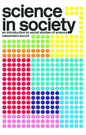 Science In Society An Introduction to Social Studies of Science book cover