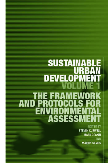 Sustainable Urban Development Volume 1 The Framework and Protocols for Environmental Assessment book cover