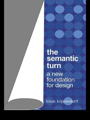 The Semantic Turn A New Foundation for Design book cover