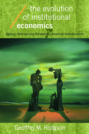 The Evolution of Institutional Economics book cover