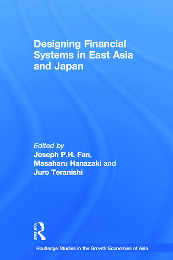 Designing Financial Systems for East Asia and Japan book cover