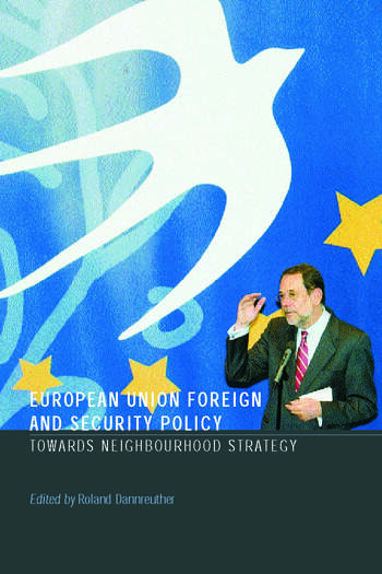European Union Foreign and Security Policy Towards a Neighbourhood Strategy book cover