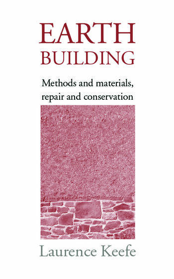 Earth Building Methods and Materials, Repair and Conservation book cover