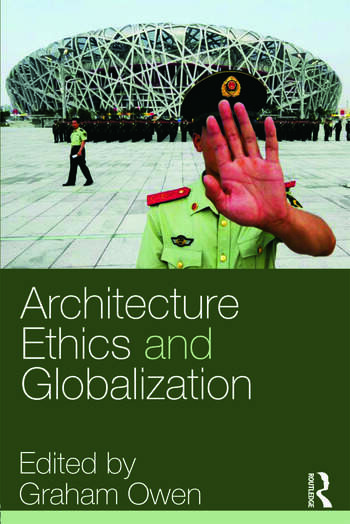 Architecture, Ethics and Globalization book cover