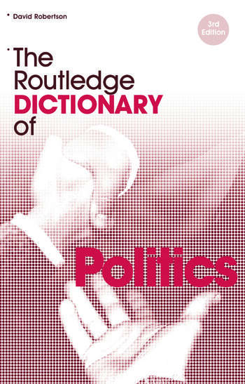 The Routledge Dictionary of Politics book cover