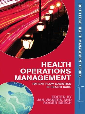 Health Operations Management Patient Flow Logistics in Health Care book cover
