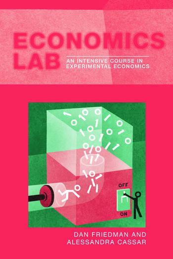 Economics Lab An Intensive Course in Experimental Economics book cover