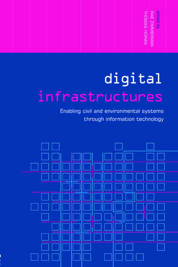 Digital Infrastructures Enabling Civil and Environmental Systems through Information Technology book cover