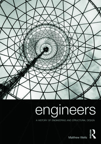 Engineers A History of Engineering and Structural Design book cover