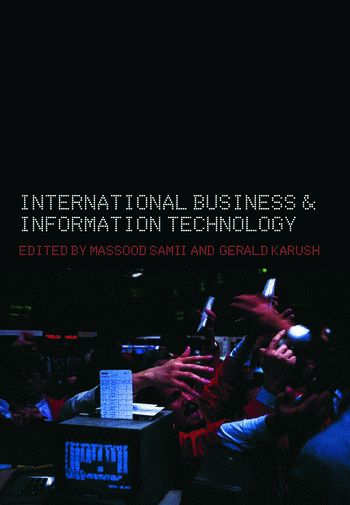 International Business and Information Technology Interaction and Transformation in the Global Economy book cover