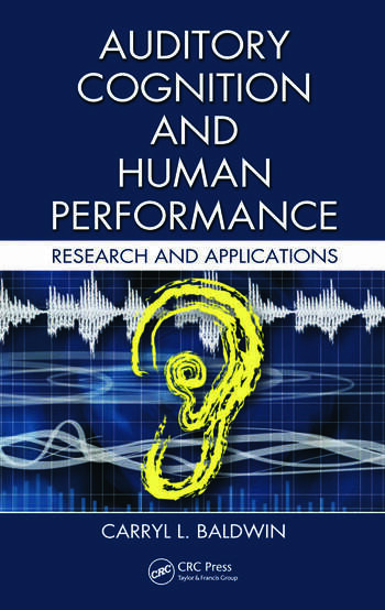 Auditory Cognition and Human Performance Research and Applications book cover