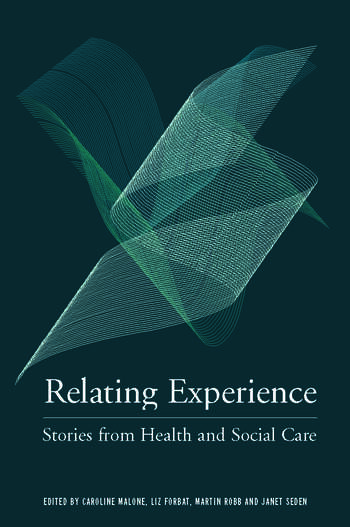 Relating Experience Stories from Health and Social Care book cover