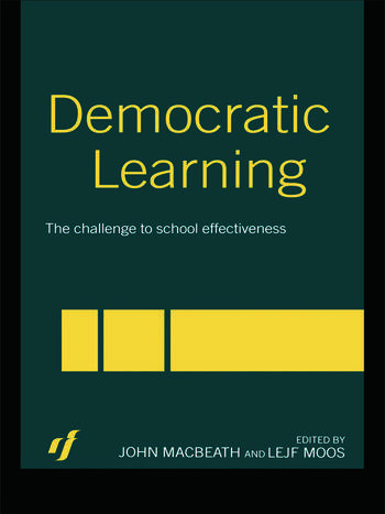 Democratic Learning The Challenge to School Effectiveness book cover
