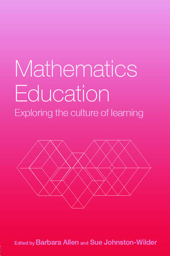 Mathematics Education Exploring the Culture of Learning book cover