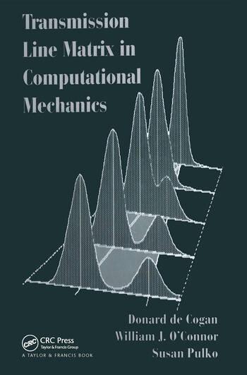 Transmission Line Matrix (TLM) in Computational Mechanics book cover