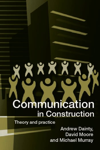 Communication in Construction Theory and Practice book cover