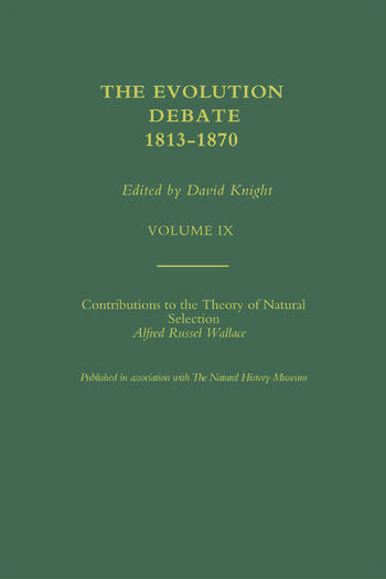 Alfred Russell Wallace Contributions to the theory of Natural Selection, 1870, and Charles Darwin and Alfred Wallace , 'On the Tendency of Species to form Varieties' (Papers presented to the Linnean Society 30th June 1858) book cover