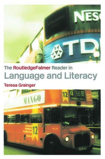 The RoutledgeFalmer Reader in Language and Literacy book cover