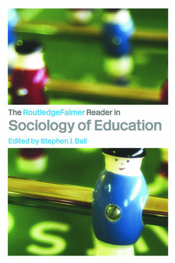 The RoutledgeFalmer Reader in Sociology of Education book cover