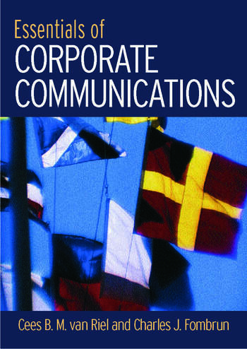Essentials of Corporate Communication Implementing Practices for Effective Reputation Management book cover